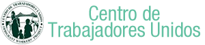 Centro de Trabajadores Unidos – Immigrant Workers Project